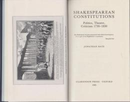Shakespearean constitutions : politics, theatre, criticism, 1730-1830