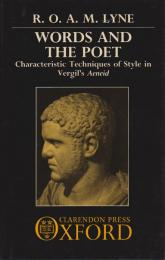 Words and the poet : characteristic techniques of style in Vergil's Aeneid