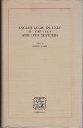 English logic in Italy in the 14th and 15th centuries : acts of the 5th European Symposium on Medieval Logic and Semantics, Rome, 10-14 November 1980