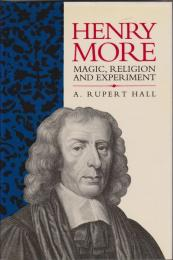 Henry More : magic, religion and experiment