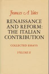 Renaissance and reform : the Italian contribution