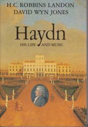 Haydn : his life and music