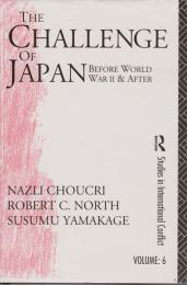 The challenge of Japan before World War II and after : a study of national growth and expansion