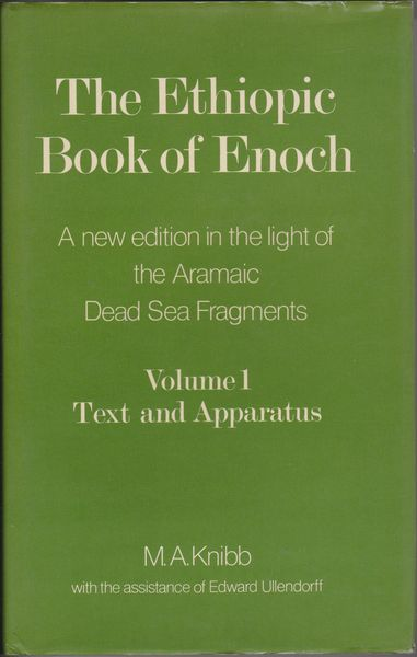 The Ethiopic book of Enoch : a new edition in the light of the Aramaic Dead Sea fragments