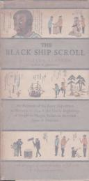 The black ship scroll : an account of the Perry expedition at Shimoda in 1954 and the lively beginnings of people-to-people relations between Japan & America