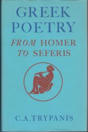 Greek poetry : from Homer to Seferis.
