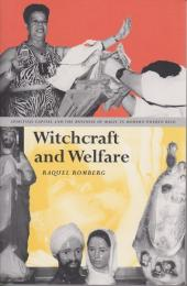 Witchcraft and welfare : spiritual capital and the business of magic in modern Puerto Rico