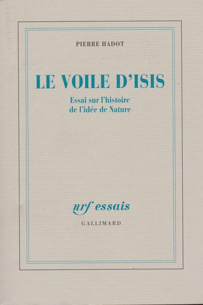 Le Voile D Isis Essai Sur L Histoire De L Idee De Nature Pierre Hadot ŏ¤æœ¬ ĸå¤æœ¬ ŏ¤æ›¸ç±ã®é€šè²©ã¯ Ɨ¥æœ¬ã®å¤æœ¬å±‹ Ɨ¥æœ¬ã®å¤æœ¬å±‹