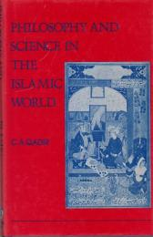 Philosophy and science in the Islamic world