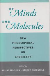 Of minds and molecules : new philosophical perspectives on chemistry