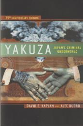 Yakuza : Japan's criminal underworld