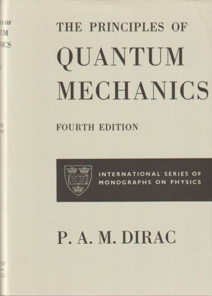 the principles of quantum mechanics by p a m dirac 河野書店