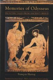 Memories of Odysseus : frontier tales from ancient Greece