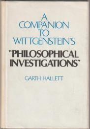 "A companion to Wittgenstein's ""Philosophical investigations"""