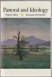 Pastoral and ideology : Virgil to Valéry