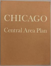 Chicago Central Area Plan: A Plan for the Heart of the City