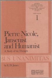 Pierre Nicole, Jansenist and humanist : a study of his thought