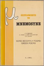 Some recently found Greek poems : text and commentary