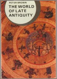 The world of late antiquity, AD 150-750.