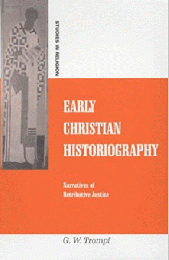 Early Christian Historiography : Narratives of Retributive Justice (Studies in Religion)