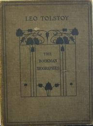 LEO TOLSTOY   The Bookman Biographies