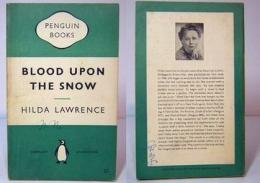 Hilda Lawrence / BLOOD UPON THE SNOW  Penguin Books 991