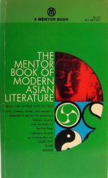 THE MENTOR BOOK OF MODERN ASIAN LITERATURE A Mentor Book