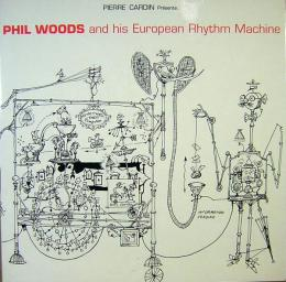 フィル・ウッズ/PHIL WOODS and his European Rhythm Machine