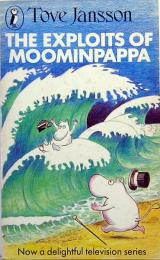 THE EXPLOITS OF MOOMINPAPPA  A Puffin Book