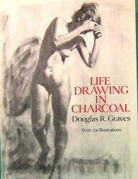 Life Drawing in Charcoal Dover Art Instruction