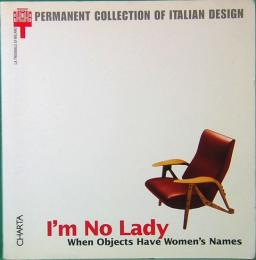 I'm No Lady: When Objects Have Women's Names