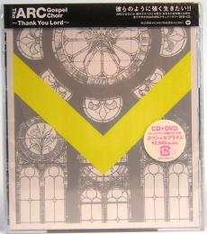 CD+DVD The ARC Gospel Choir  ~Thank You Lord~ エーアールシー・ゴスペル・クワイアー