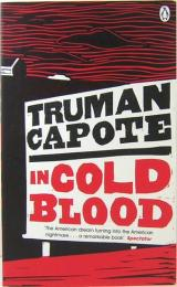 In Cold Blood:A True Account of a Multiple Murder and its Consequences PENGUIN ESSENTIALS ペーパーバック