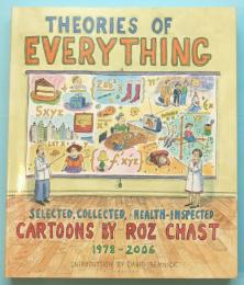 Theories of Everything Selected, Collected, and Health-Inspected Cartoons 1978-2006