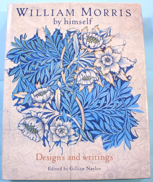 WILLIAM MORRIS by himself  Designs and writings ウィリアム・モリス