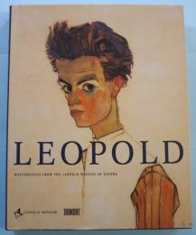 LEOPOLD MASTERPIECES FROM THE LEOPOLD MUSEUM IN VIENNA レオポルド美術館