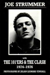 JOE STRUMMER with THE 101'ERS & THE CLASH 1974-1976
