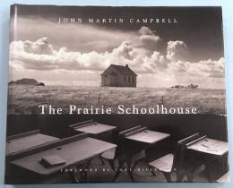 The Prairie Schoolhouse