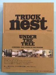 TRUCK NEST : A RECORD:NINE YEARS IN THE MAKING