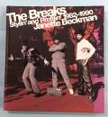 The Breaks Stylin and Profilin 1982-1990