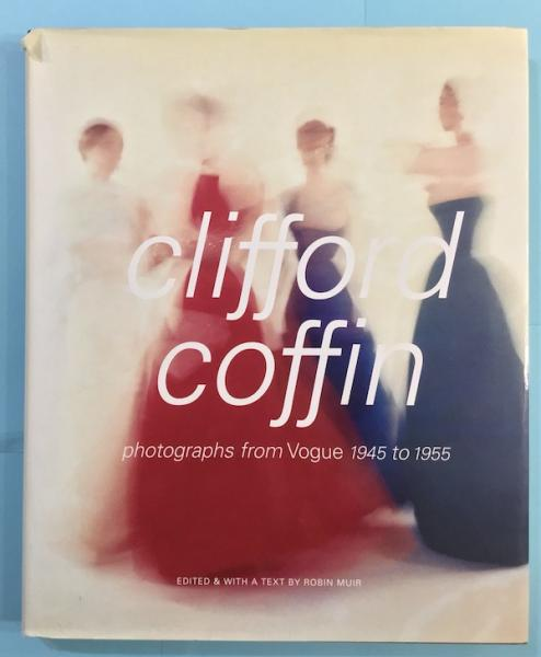 clifford coffin photographs from Vogue 1945 to 1955(clifford ...