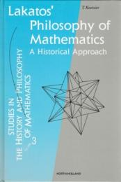 Lakatos' Philosophy of Mathematics : A Historical Approach