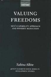Valuing Freedoms : Sen's Capability Approach and Poverty Reduction