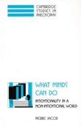 What Minds Can Do : Intentionality in a Non-Intentional World