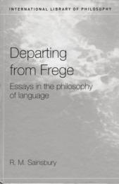 Departing from Frege : Essays in the Philosophy of Language