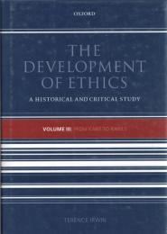 The Development of Ethics : A Historical and Critical Study Vol.3 : From kant to Rawls