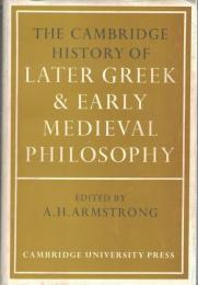 The Cambridge History of Later Greek & Early Medieval Philosophy