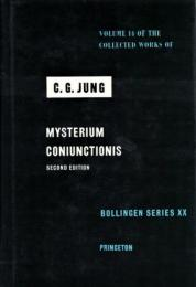 Mysterium Coniunctionis 2nd ed. (The Collected Works of C.G.Jung Vol.14)