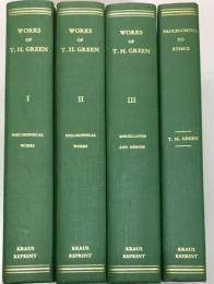 Works of Thomas Hill Green 4vols.