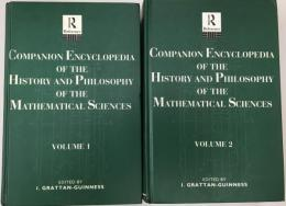 Companion Encyclopedia of the History and Philosophy of the Mathematical Sciences Vol.1/2